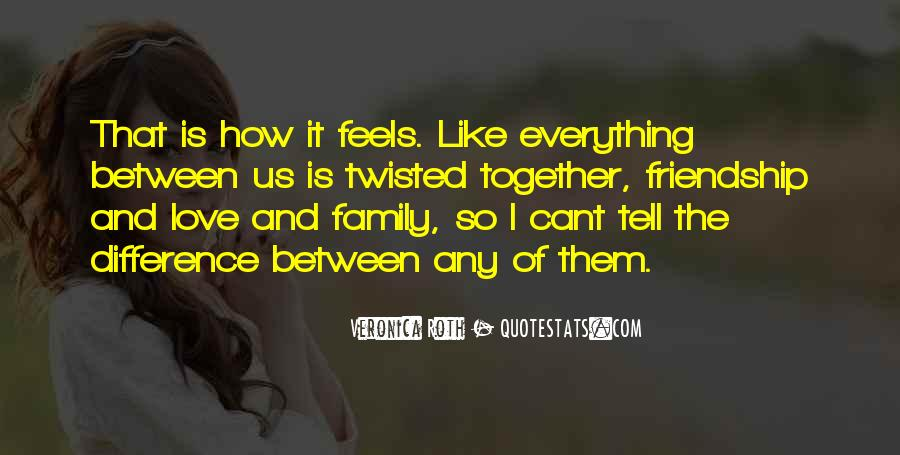 Our Differences Love Quotes #601296