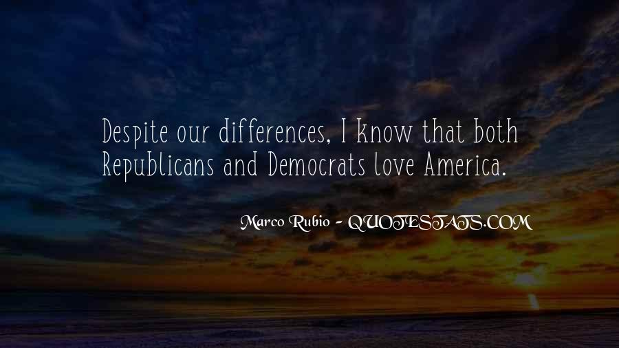 Our Differences Love Quotes #692397