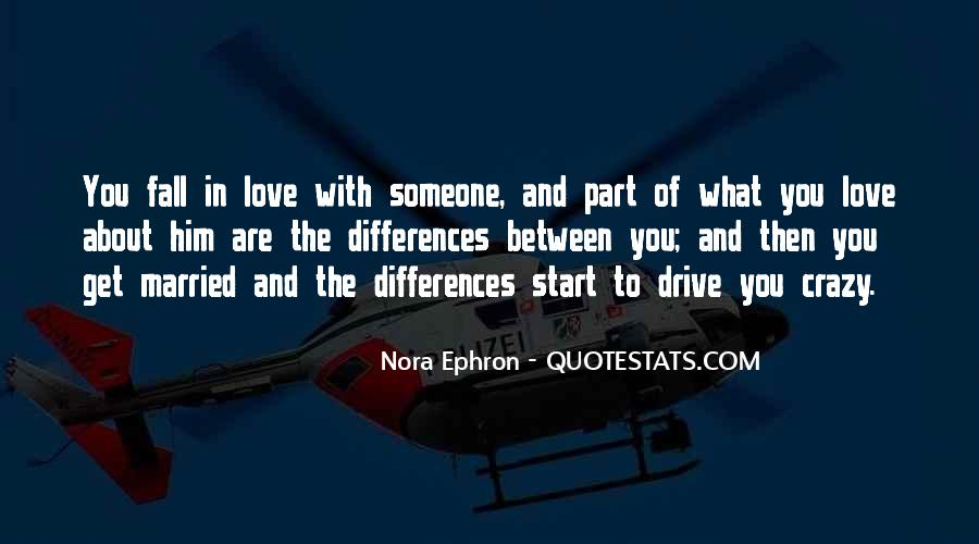 Our Differences Love Quotes #736213