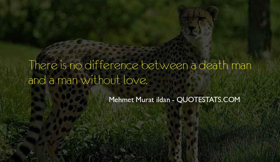 Our Differences Love Quotes #781504