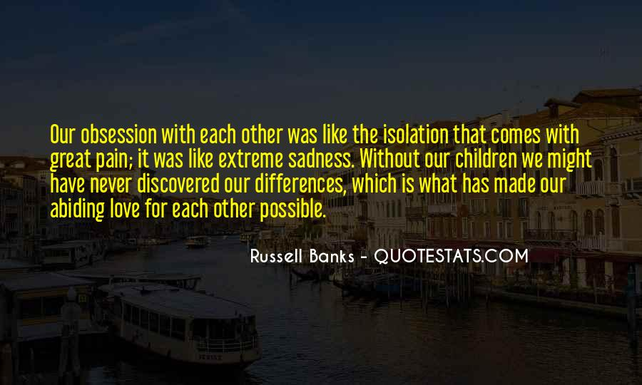 Our Differences Love Quotes #849130