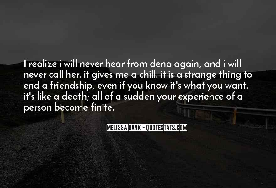 Our Friendship Will Never End Quotes #286816