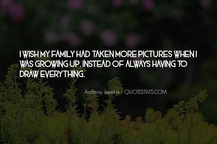 Our Growing Family Quotes #69974