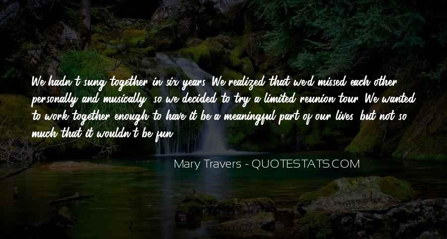 Our Lives Together Quotes #1024526