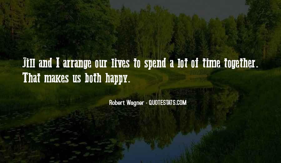 Our Lives Together Quotes #1027078