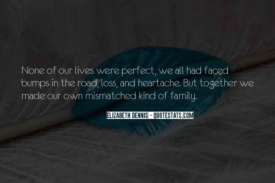 Our Lives Together Quotes #1037526