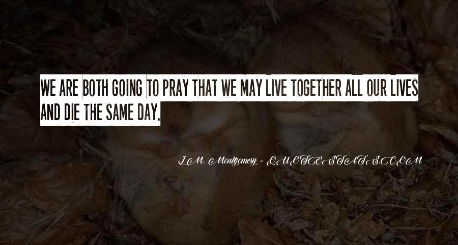 Our Lives Together Quotes #1098600