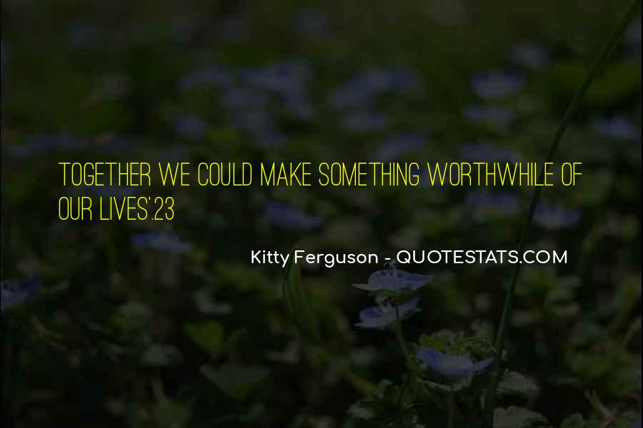 Our Lives Together Quotes #1113325