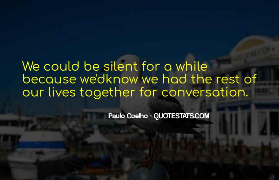 Our Lives Together Quotes #1148779