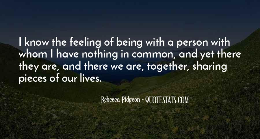 Our Lives Together Quotes #1203284