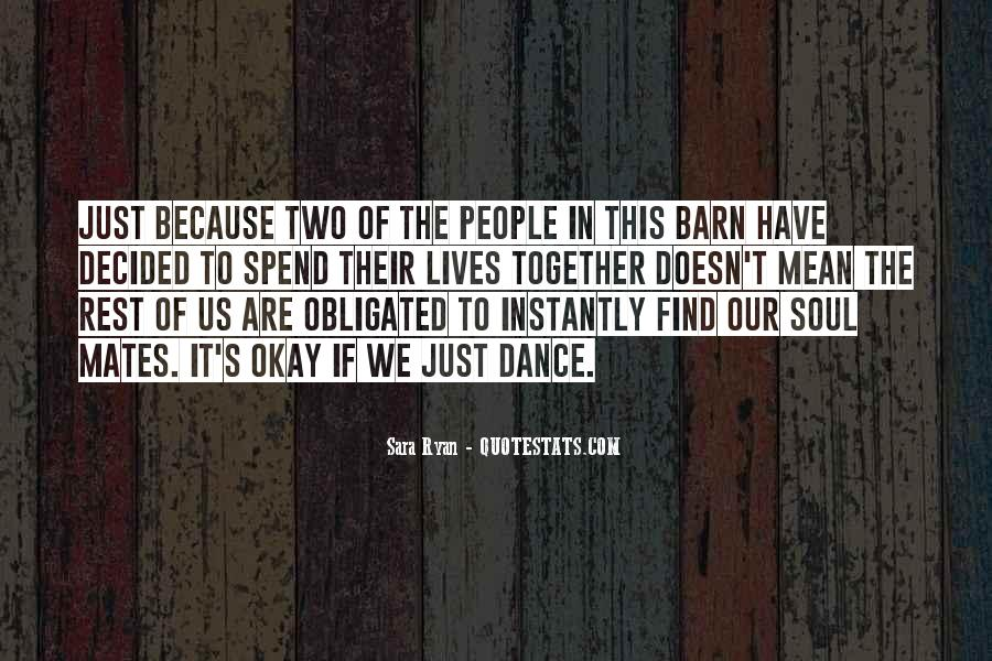 Our Lives Together Quotes #1318686