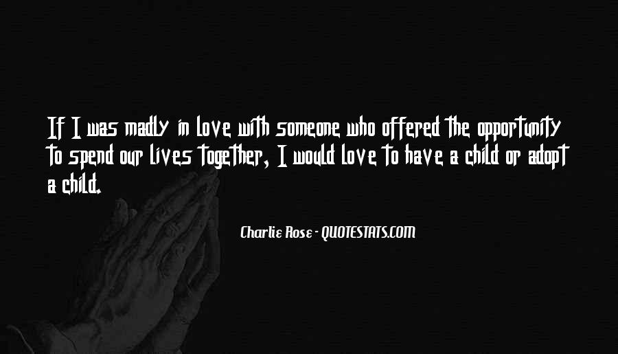 Our Lives Together Quotes #173878