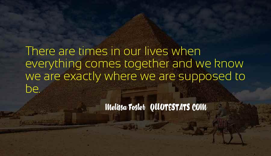 Our Lives Together Quotes #425551