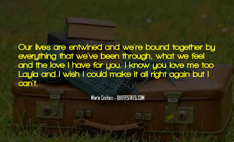 Our Lives Together Quotes #428269