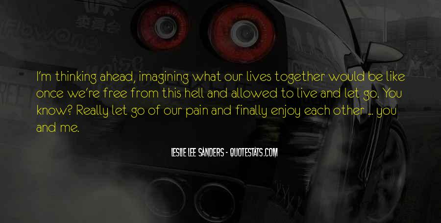 Our Lives Together Quotes #631045