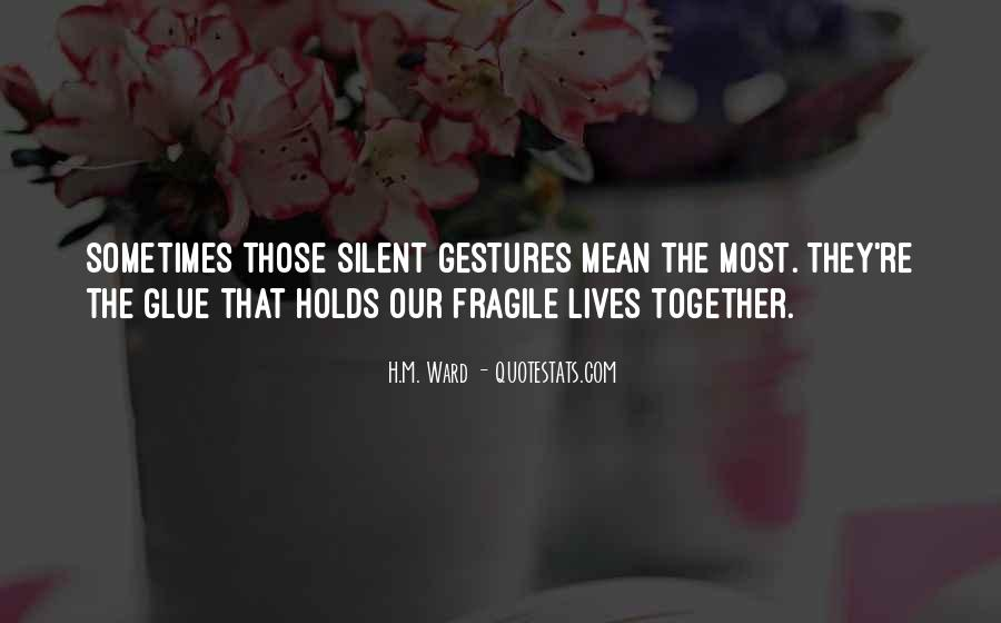 Our Lives Together Quotes #639370