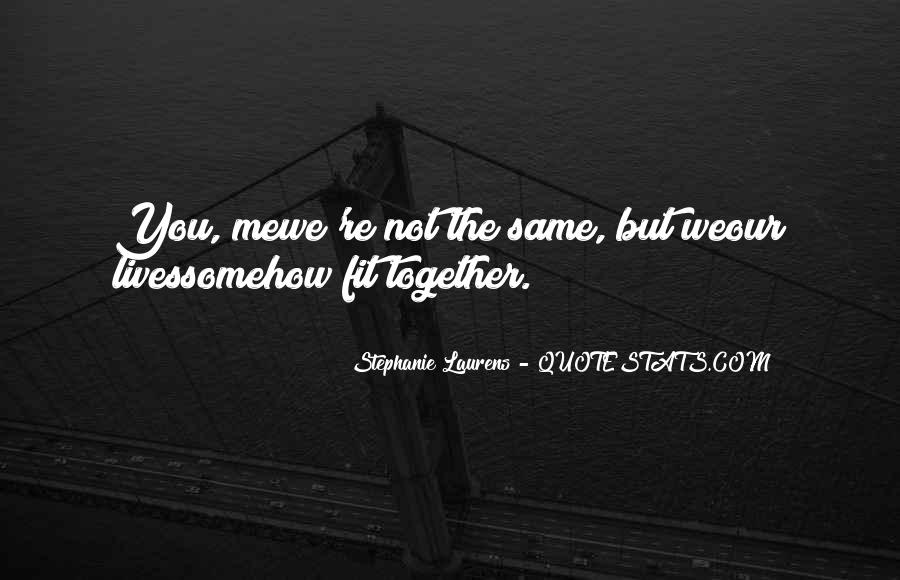 Our Lives Together Quotes #763694