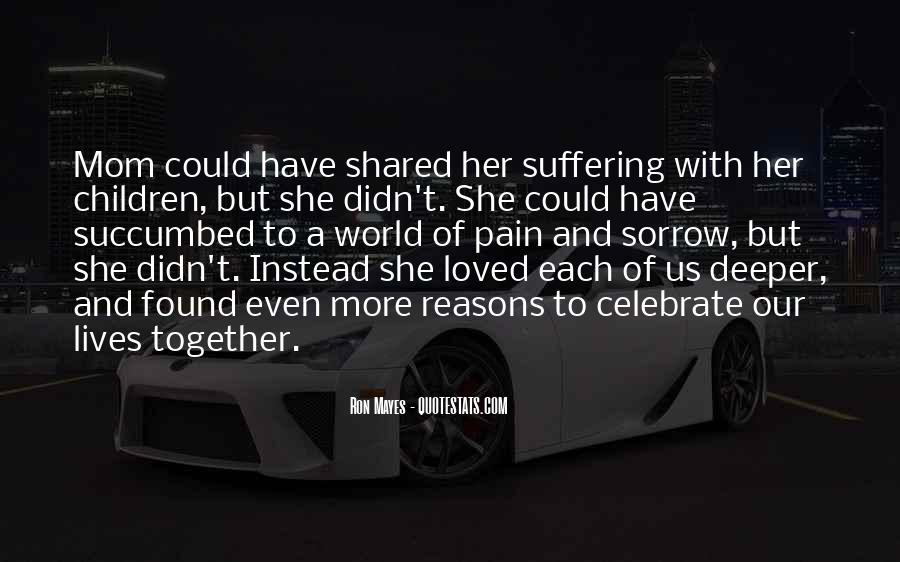 Our Lives Together Quotes #885712