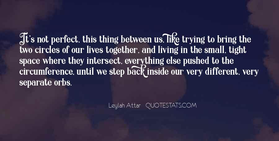 Our Lives Together Quotes #951964