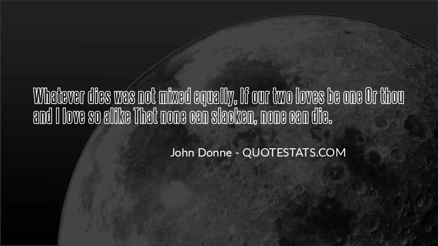 Our Love Dies Quotes #1403226