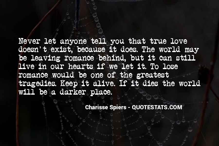 Our Love Dies Quotes #1544614