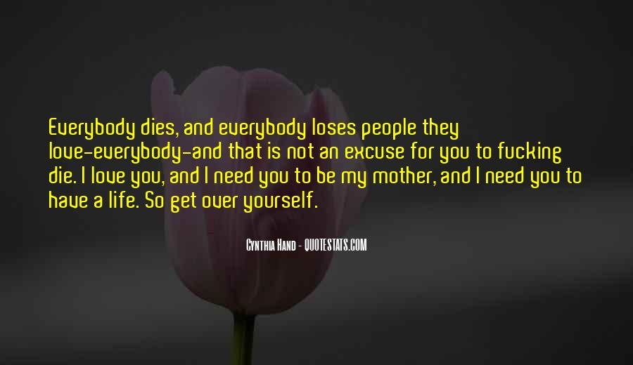 Our Love Dies Quotes #169251