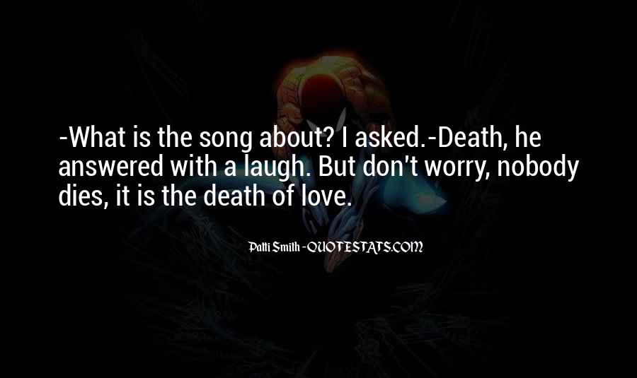 Our Love Dies Quotes #193364
