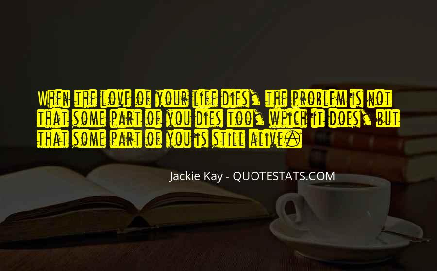 Our Love Dies Quotes #204275