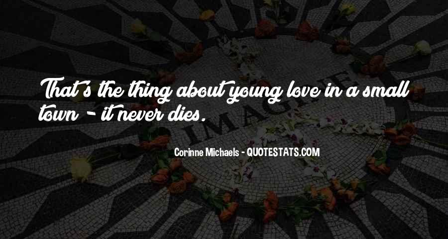 Our Love Dies Quotes #78196