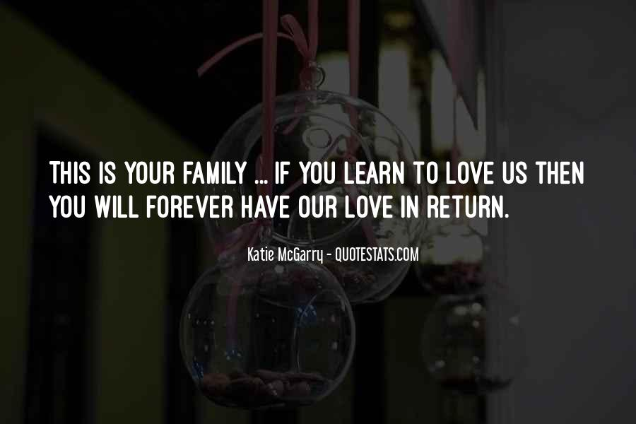 Our Love Forever Quotes #1467645