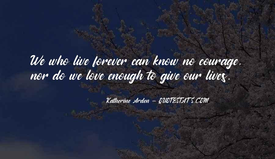 Our Love Forever Quotes #256643