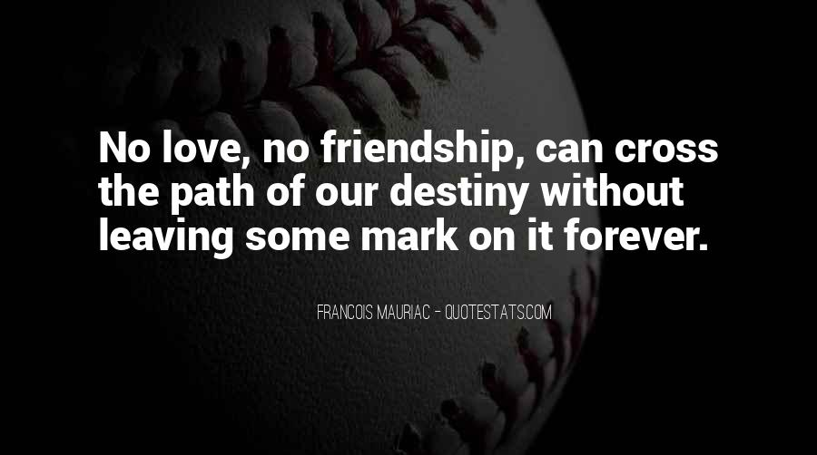 Our Love Forever Quotes #306875