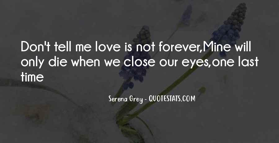 Our Love Forever Quotes #722501