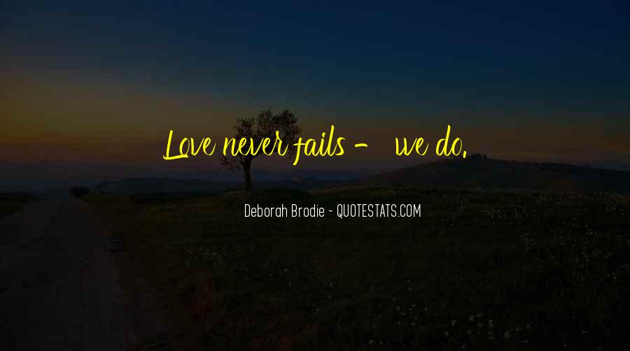 Our Love Never Fails Quotes #1072429