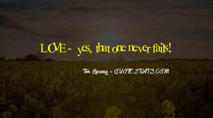 Our Love Never Fails Quotes #1497673