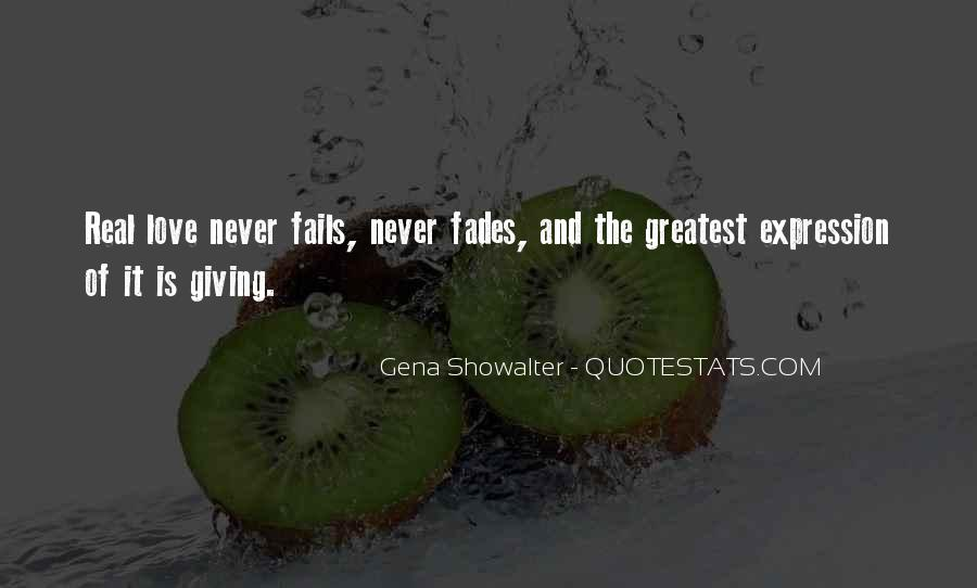 Our Love Never Fails Quotes #1659674
