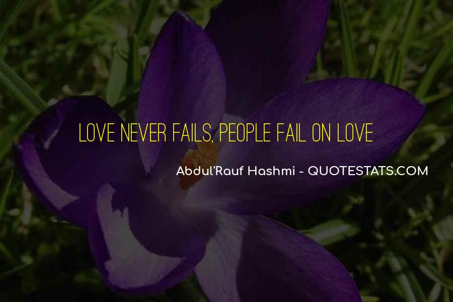 Our Love Never Fails Quotes #1713055