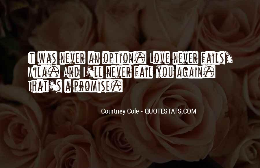 Our Love Never Fails Quotes #612718
