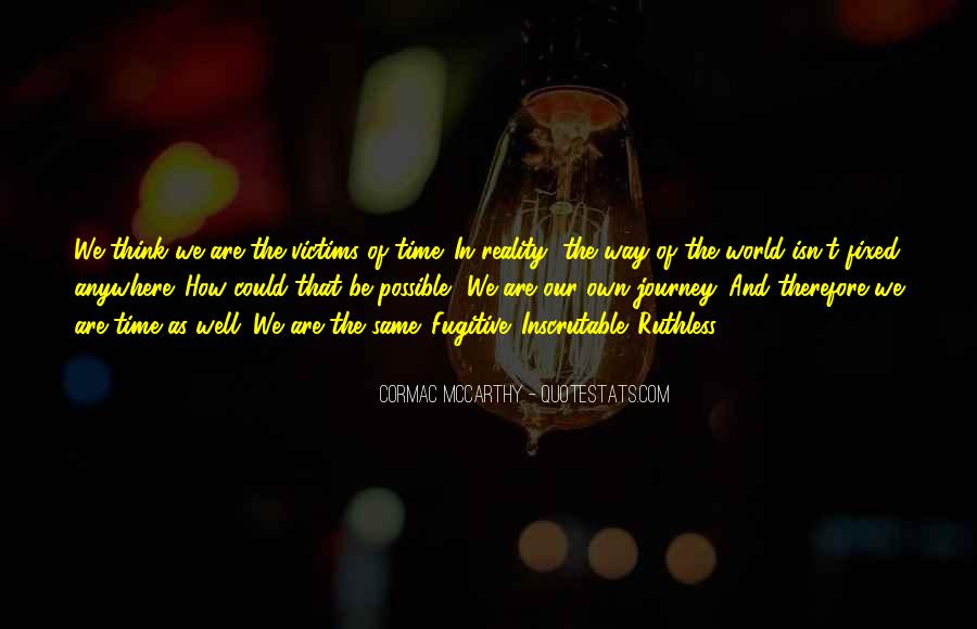 Our Own Journey Quotes #1038471