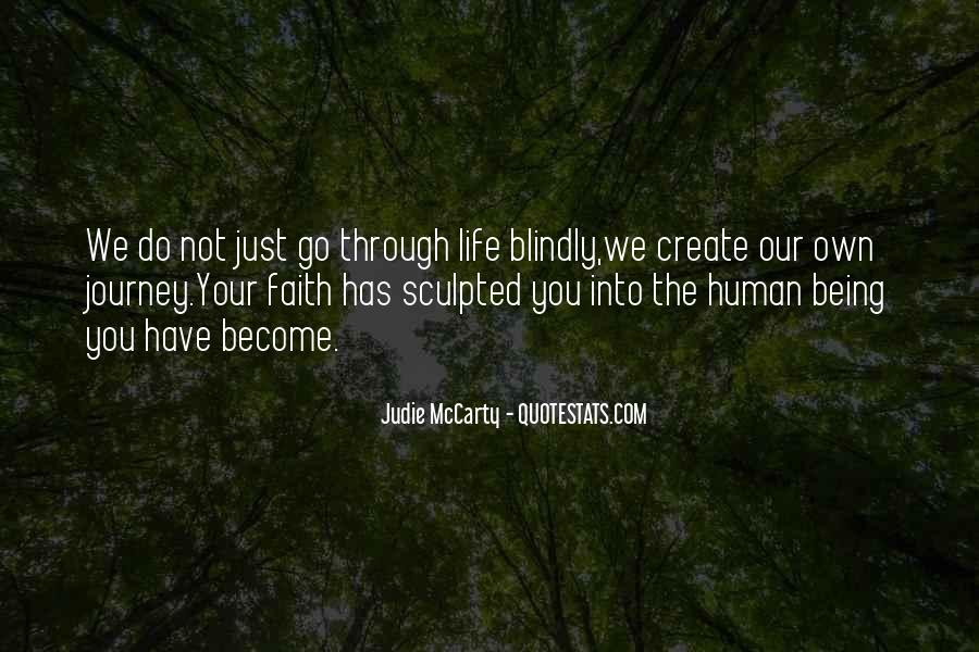 Our Own Journey Quotes #1328520