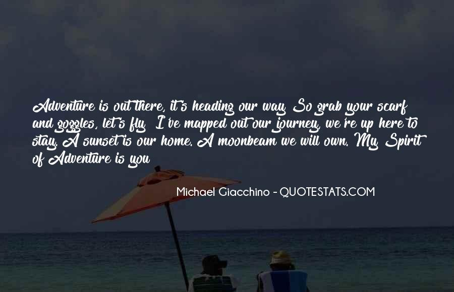Our Own Journey Quotes #1418552