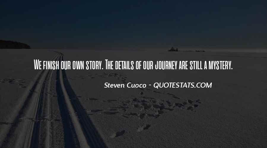 Our Own Journey Quotes #1590106