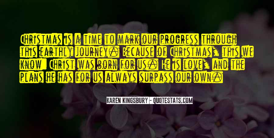 Our Own Journey Quotes #1662519