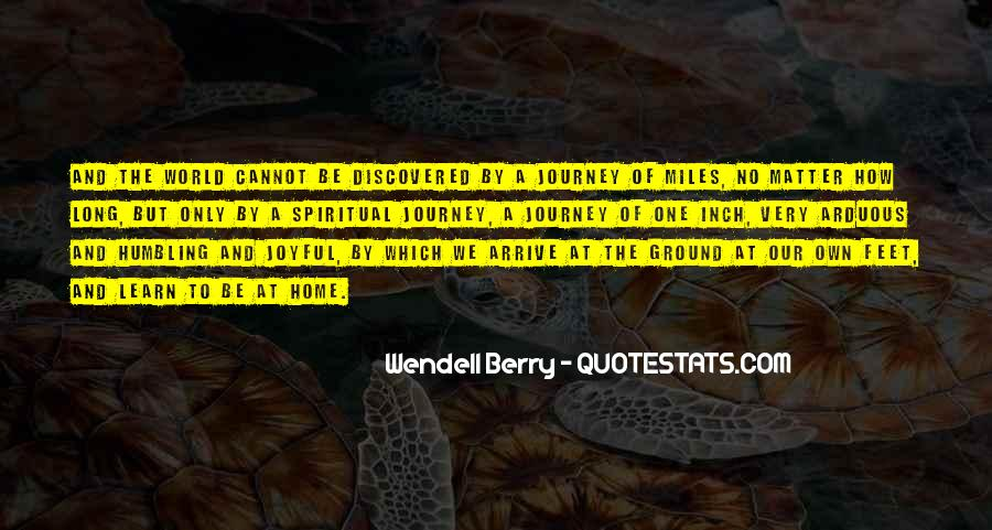 Our Own Journey Quotes #1665731