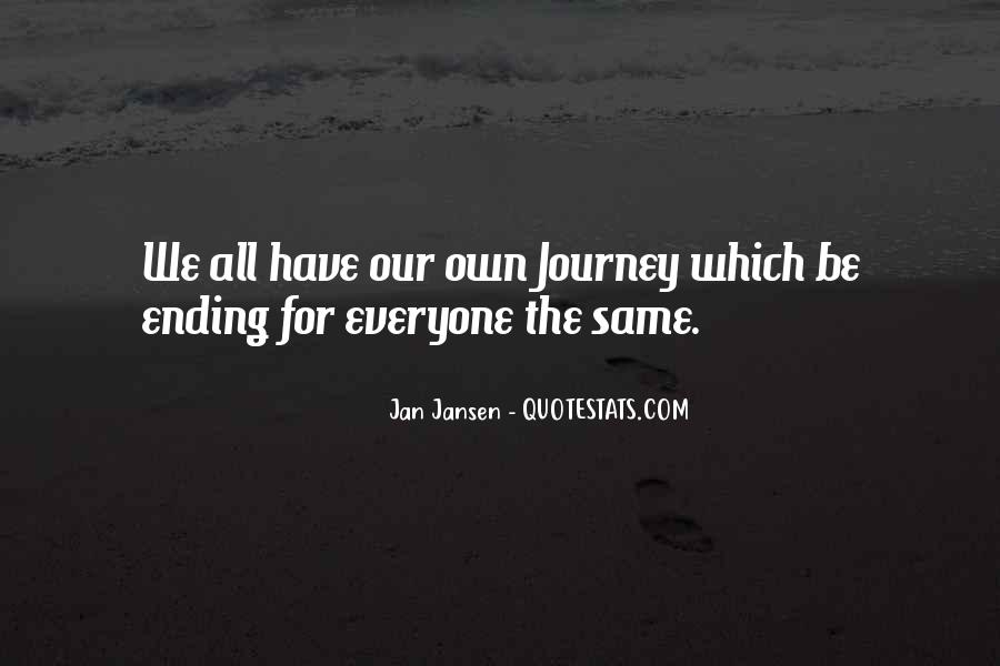 Our Own Journey Quotes #1694900