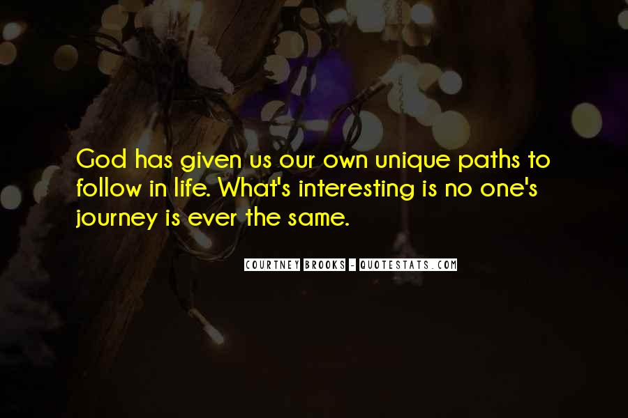 Our Own Journey Quotes #1698609