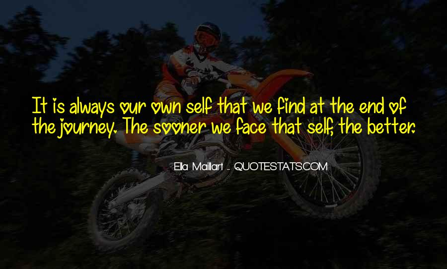 Our Own Journey Quotes #244013