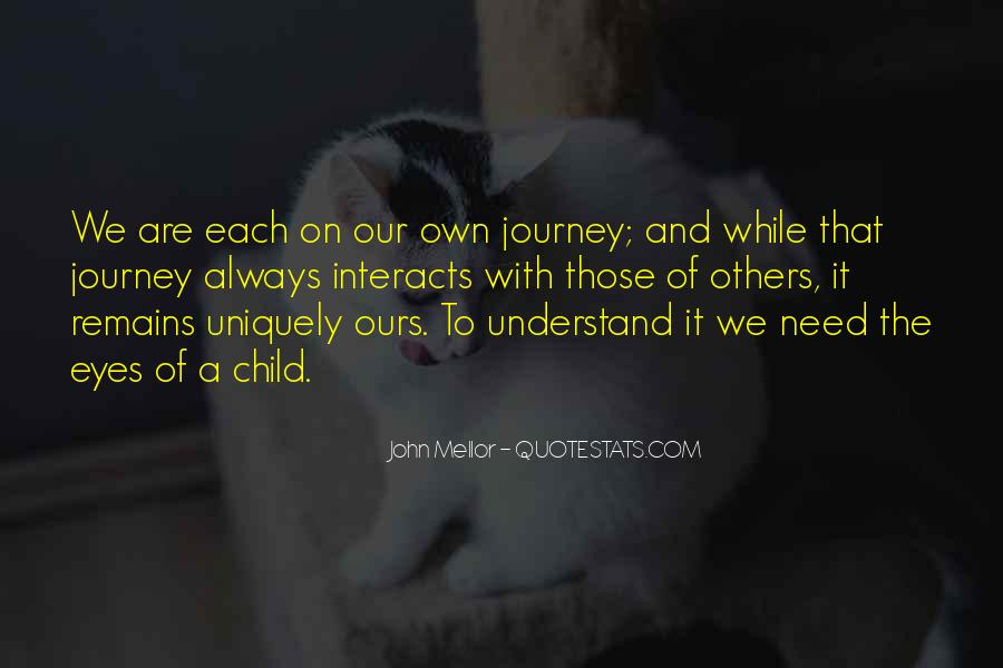 Our Own Journey Quotes #457649