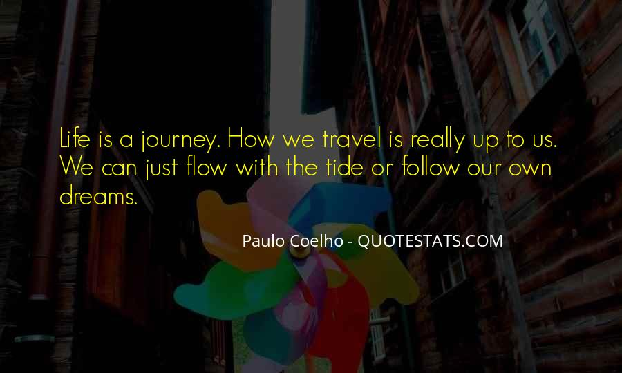 Our Own Journey Quotes #509651