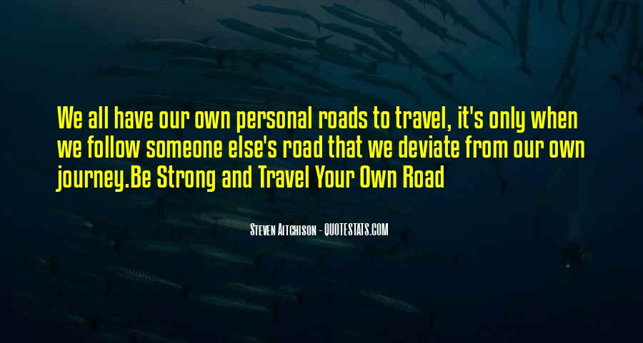 Our Own Journey Quotes #756569